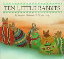 Ten Little Rabbits Board Book
