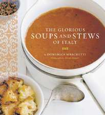 Glorious Soups and Stews of Italy