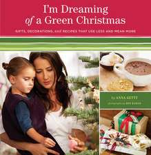 Getty, A: I'm Dreaming of a Green Christmas