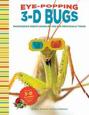 Eye-Popping 3-D Bugs:  Phantogram Bugs You Can Practically Touch! [With 2 Pair 3-D Glasses]