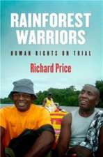 Rainforest Warriors: Human Rights on Trial