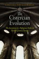 The Cistercian Evolution