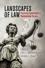 Landscapes of Law: Practicing Sovereignty in Transnational Terrain
