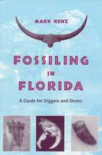 Fossiling in Florida:  A Guide for Diggers and Divers