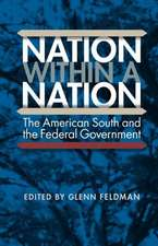 Nation Within a Nation:  The American South and the Federal Government