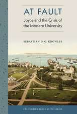 At Fault: Joyce and the Crisis of the Modern University