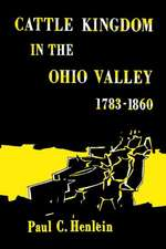 Cattle Kingdom in the Ohio Valley 1783-1860:  English Renaissance Tragedy and the Natural Law