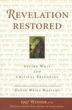 Revelation Restored: Divine Writ And Critical Responses