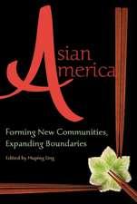 Asian America:  Forming New Communities, Expanding Boundaries
