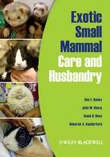 Exotic Small Mammal Care and Husbandry