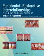 Periodontal–Restorative Interrelationships: Ensuring Clinical Success