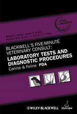 Blackwell′s Five–Minute Veterinary Consult: Laboratory Tests and Diagnostic Procedures Canine and Feline PDA