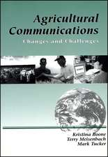 Agricultural Communications: Changes and Challenges