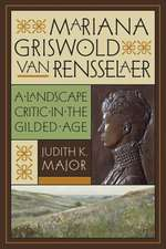 Mariana Griswold Van Rensselaer:  A Landscape Critic in the Gilded Age