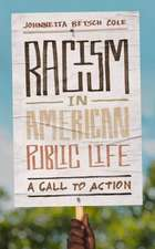 Racism in American Public Life: A Call to Action