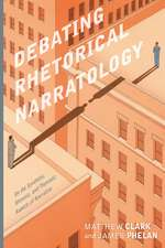 Debating Rhetorical Narratology: On the Synthetic, Mimetic, and Thematic Aspects of Narrative