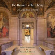 The Detroit Public Library: An American Classic