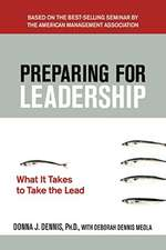 Preparing for Leadership: What It Takes to Take the Lead