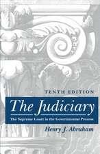 The Judiciary:  Tenth Edition