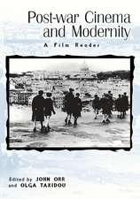 Post-War Cinema and Modernity:  A Film Reader