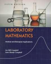 Laboratory Mathematics: Medical and Biological Applications