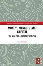 Money, Markets and Capital