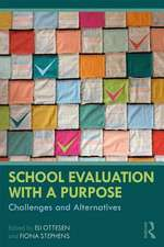 School Evaluation with a Purpose