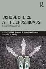 School Choice at the Crossroads