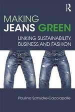 Szmydke-Cacciapalle, P: Making Jeans Green