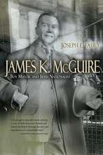 James K. McGuire:  Boy Mayor and Irish Nationalist