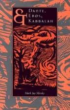 Dante, Eros, & Kabbalah