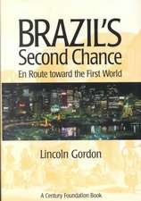 Brazil's Second Chance: En Route toward the First World