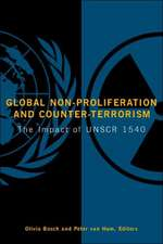 Global Non-Proliferation and Counter-Terrorism: The Impact of UNSCR 1540