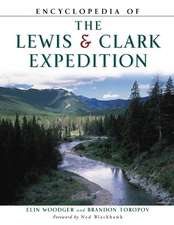 Woodger, E:  Encyclopedia of the Lewis & Clark Expedition