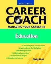 Ferguson Career Coach:  Managing Your Career in Education