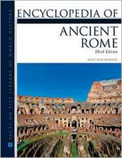 Encyclopedia of Ancient Rome, Third Edition