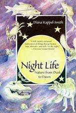Night Life: Nature from Dusk to Dawn