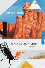Of Cartography: Poems