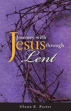Journey with Jesus Through Lent