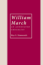 William March: An Annotated Checklist