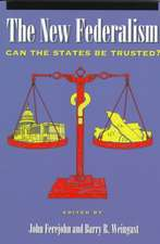 The New Federalism: Can the States Be Trusted?