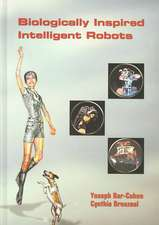 Biologically-inspired Intelligent Robots: """"