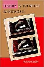 Deeds of Utmost Kindness