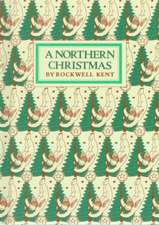 A Northern Christmas:  Poems