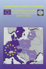 European Union Accession:  The Challenges for Public Liability Management in Central Europe