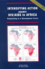 Intensifying Action Against HIV/AIDS in Africa:  Responding to a Development Crisis
