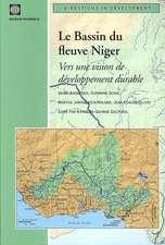 Le Bassin Du Fleuve Niger: Vers Une Vision De Developpement Durable