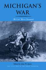Michigan's War: The Civil War in Documents