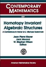Homotopy Invariant Algebraic Structures AMS SpecialsSession