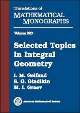 Selected Topics in Integral Geometry